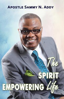 The Spirit Empowering Life