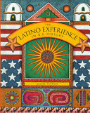 The Latino Experience in U.S. History