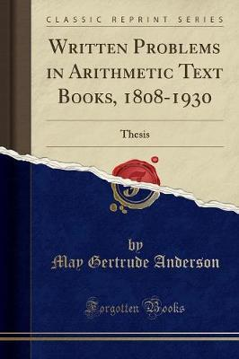 Written Problems in Arithmetic Text Books, 1808-1930