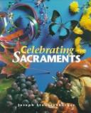 Celebrating Sacraments