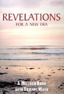 Revelations for a New Era