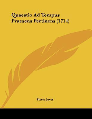 Quaestio Ad Tempus Praesens Pertinens (1714)