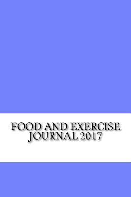 Food and Exercise 2017 Journal