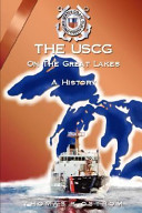 The United States Coast Guard on the Great Lakes
