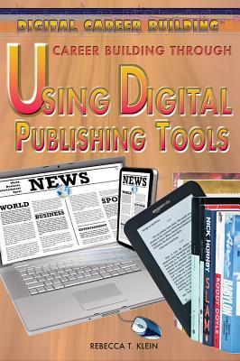 Career Building Through Using Digital Publishing Tools