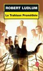 La Trahison de Prom�...