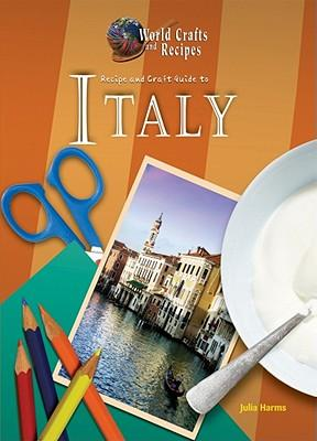 Recipe and Craft Guide to Italy