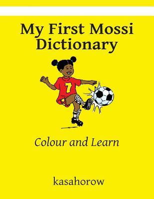 My First Mossi Dictionary