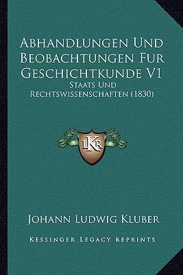 Abhandlungen Und Beobachtungen Fur Geschichtkunde V1