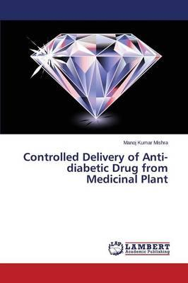Controlled Delivery of Anti-diabetic Drug from Medicinal Plant