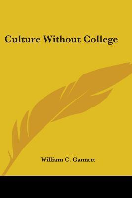 Culture Without College