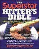 The Superstar Hitter's Bible