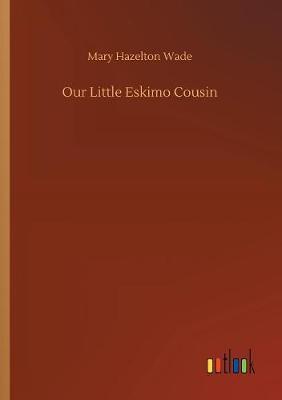 Our Little Eskimo Co...