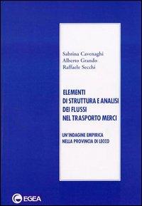 Elementi di struttura e analisi dei flussi nel trasporto merci