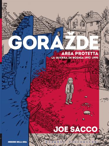 Goražde. Area Protetta - La guerra in Bosnia 1992-1995