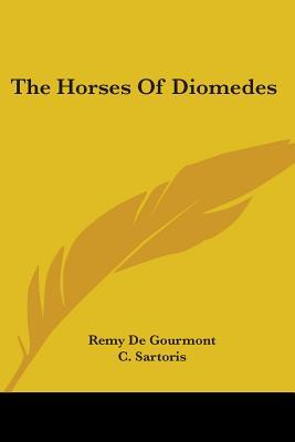 The Horses of Diomed...