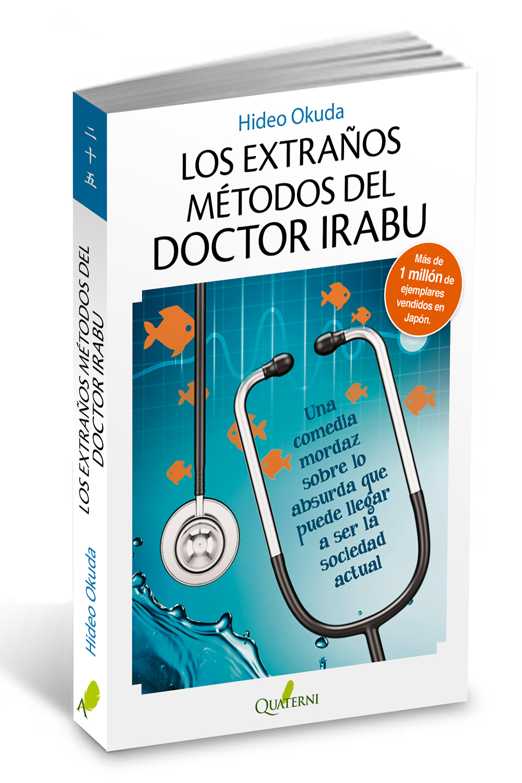 Los extraños métodos del doctor Irabu