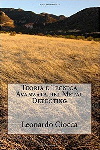 Teoria e tecnica avanzata del metal detecting