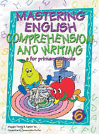 Mastering English Comprehension and Writing 6