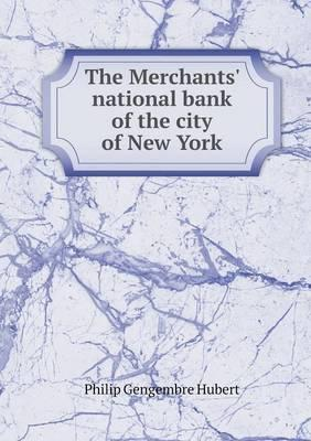 The Merchants' National Bank of the City of New York