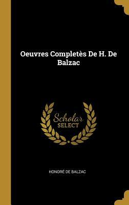 Oeuvres Completès de H. de Balzac