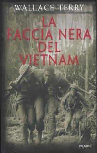 La faccia nera del Vietnam