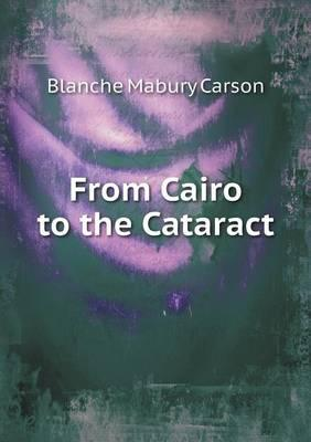 From Cairo to the Cataract