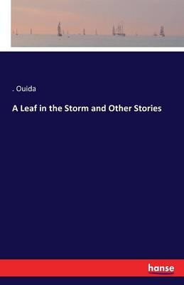 A Leaf in the Storm and Other Stories