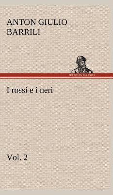 I rossi e i neri, vol. 2
