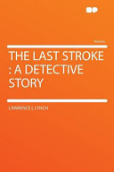 The Last Stroke: A D...