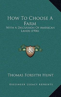 How to Choose a Farm
