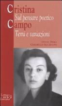 Cristina Campo. Sul pensare poetico: temi e variazioni