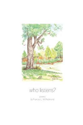 Who Listens?