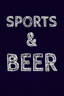 Sports & Beer