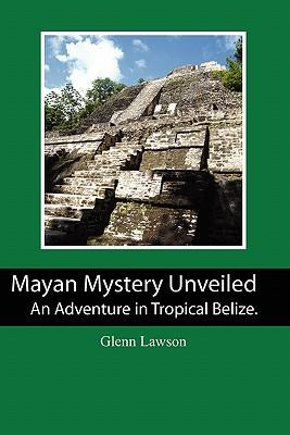 Mayan Mystery Unveiled