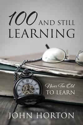 100 & STILL LEARNING