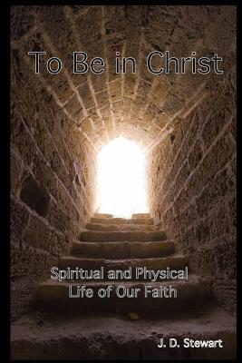 To Be In Christ