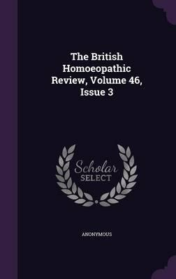 The British Homoeopathic Review, Volume 46, Issue 3