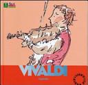 Vivaldi. Alla scoperta dei compositori. Con CD