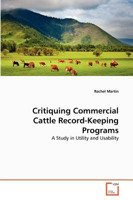 Critiquing Commercial Cattle Record-Keeping Programs