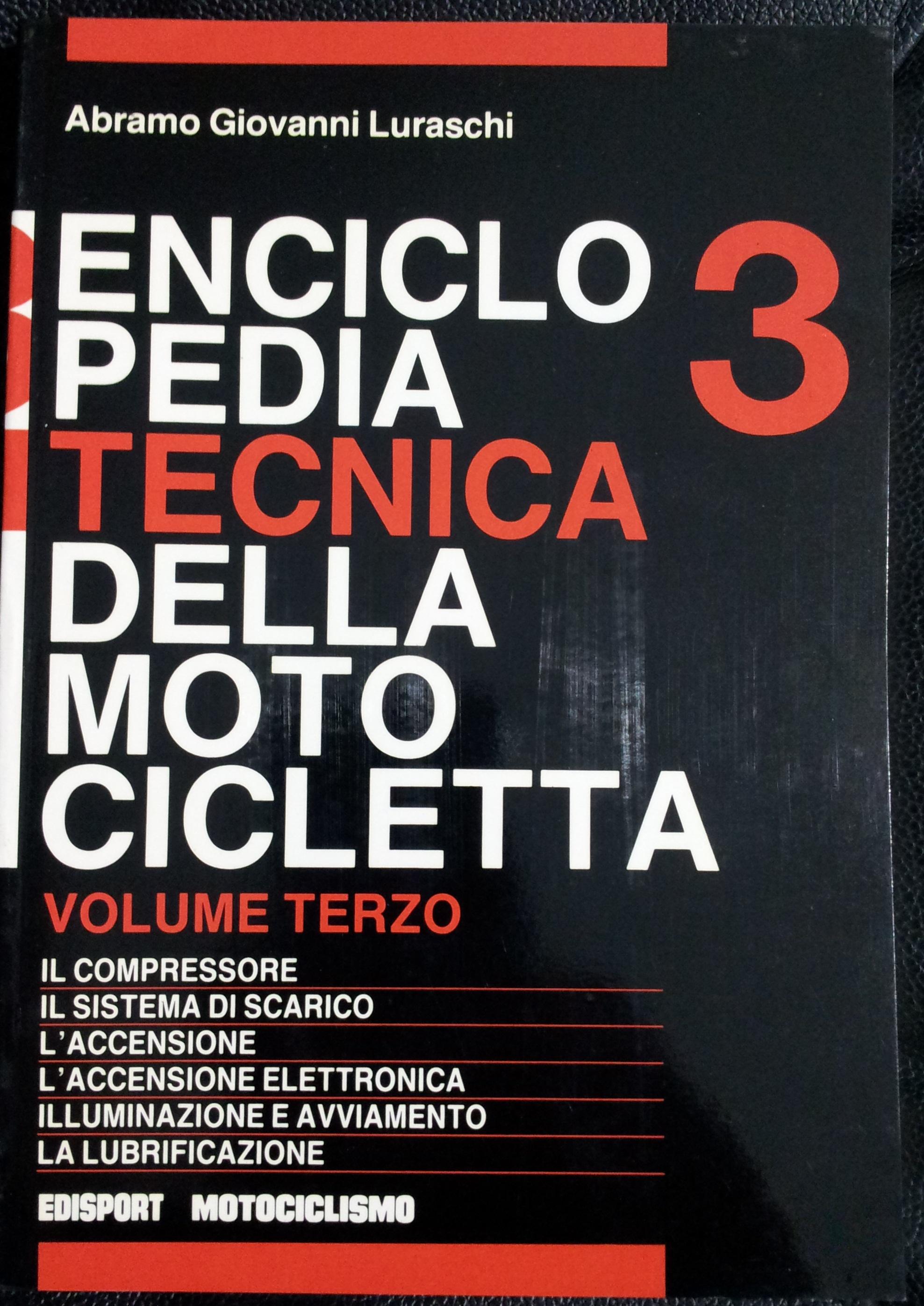 Enciclopedia tecnica della motocicletta - vol.3