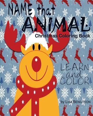 Name That Animal Christmas Coloring Book