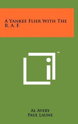 A Yankee Flier with the R. A. F