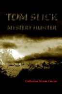 Tom Slick Mystery Hunter