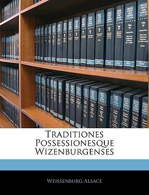 Traditiones Possessionesque Wizenburgenses