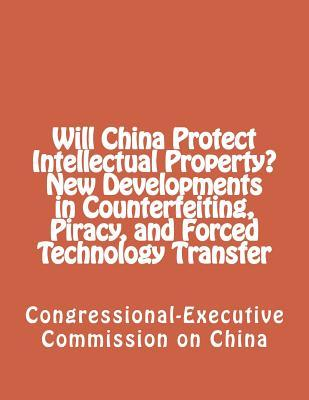 Will China Protect Intellectual Property?