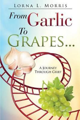FROM GARLIC TO GRAPES