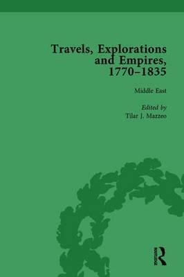 Travels, Explorations and Empires, 1770-1835, Part I Vol 4