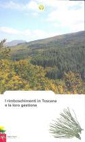 I rimboschimenti in Toscana e la loro gestione