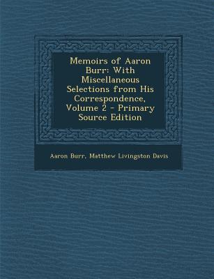 Memoirs of Aaron Bur...
